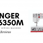 Discussing Singer CP6350M Cosplay Heavy Duty Sewing Machine Reviews (The Best Cosplay Machine?)