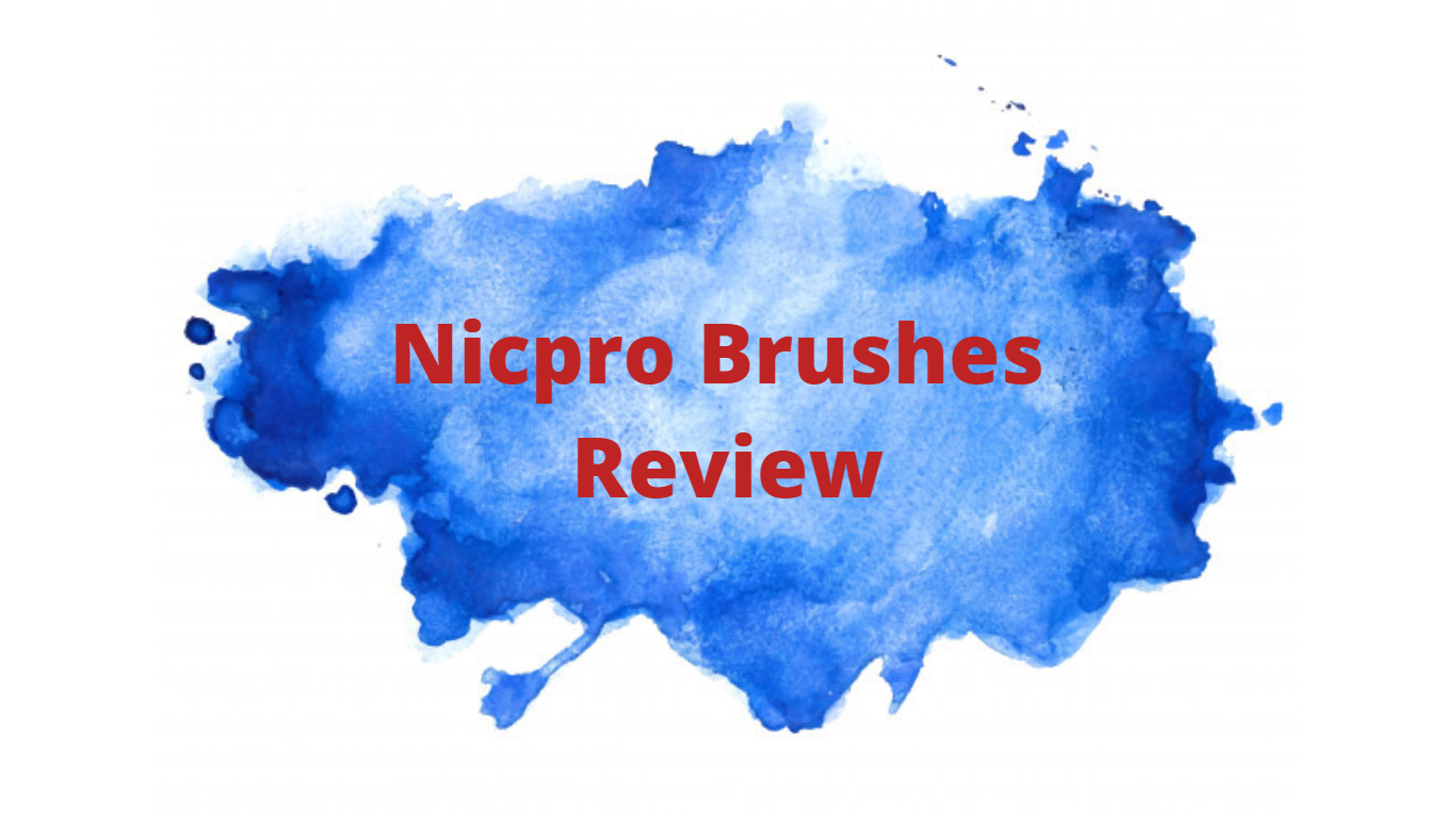 nicpro brushes review