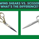 Sewing Shears Vs. Scissors: Which Is Best For You?