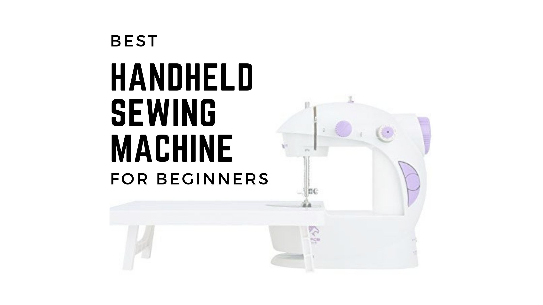 Best Handheld Sewing Machine for Beginners
