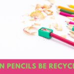 Can Pencils be Recycled? Learn to Reuse Old Pencils!