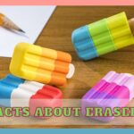 Facts About Erasers: Did You Know Them?