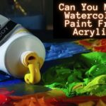Can You Make Watercolor Paint From Acrylic?