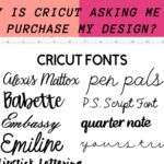 Why Is Cricut Asking Me To Purchase My Design?