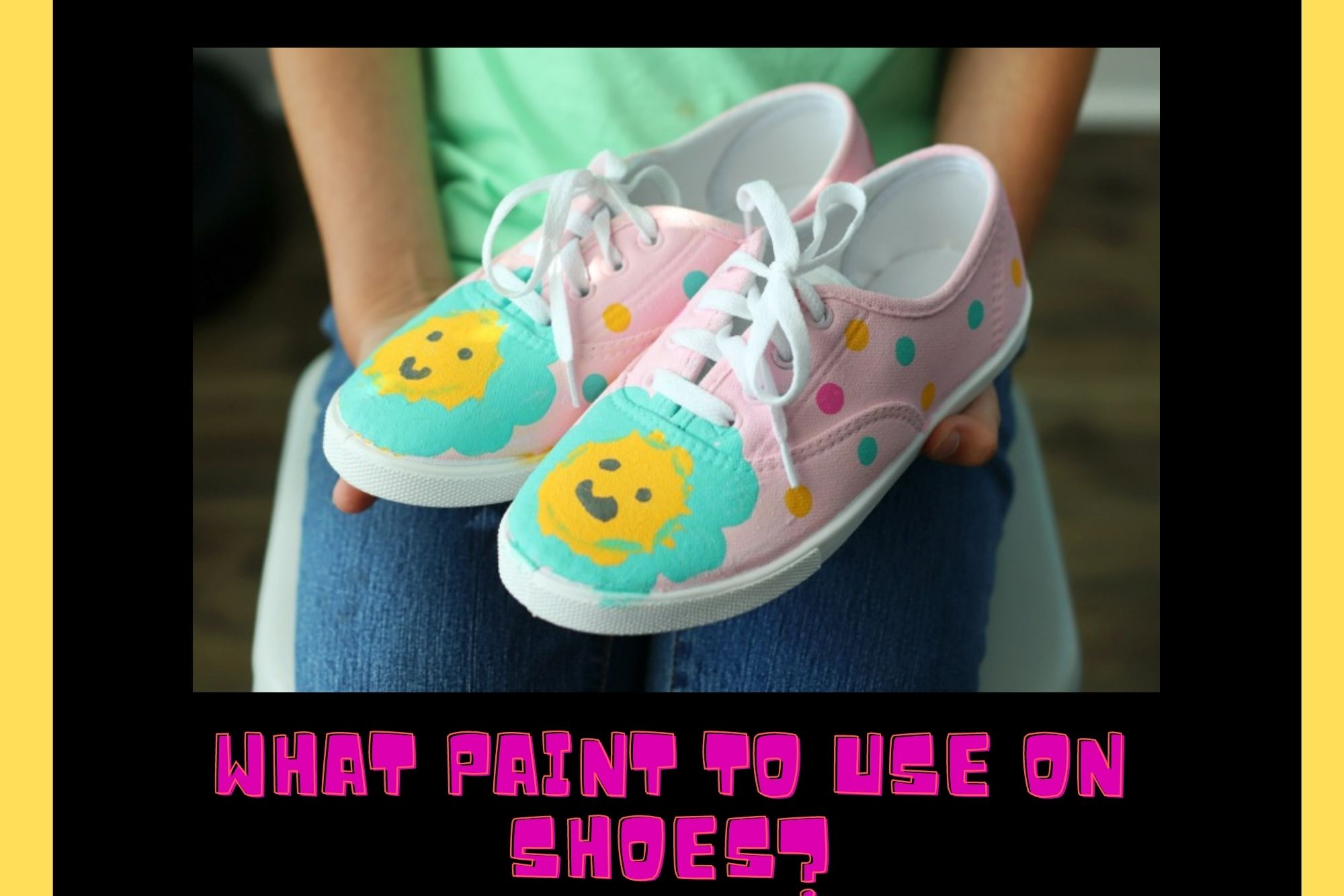 What Paint To Use On Shoes?