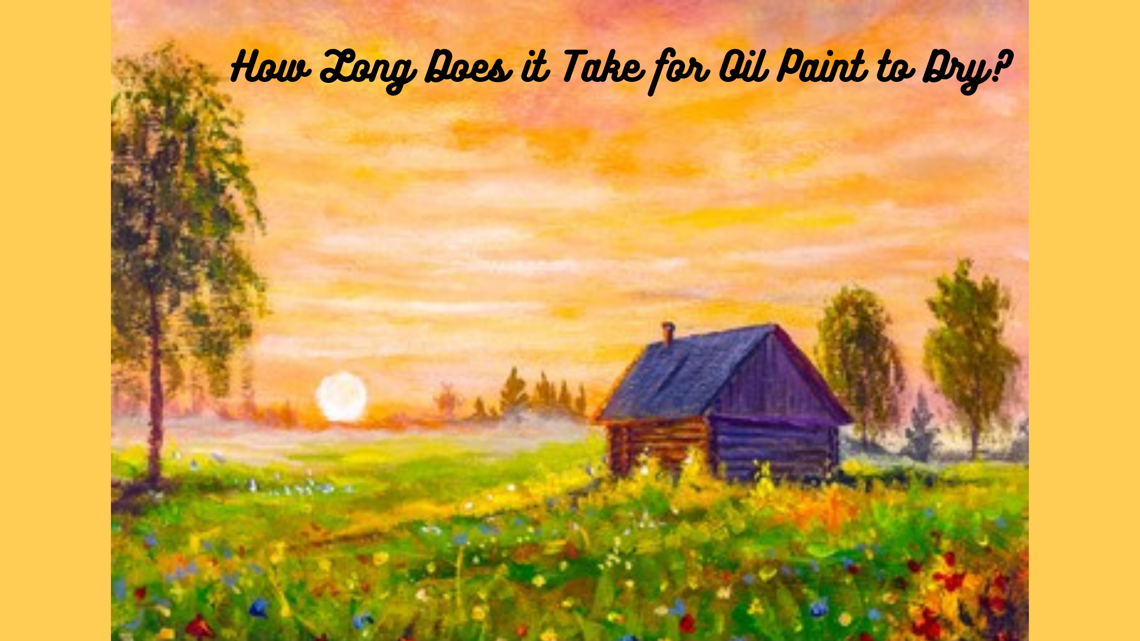 how long does it take for oil paint to dry