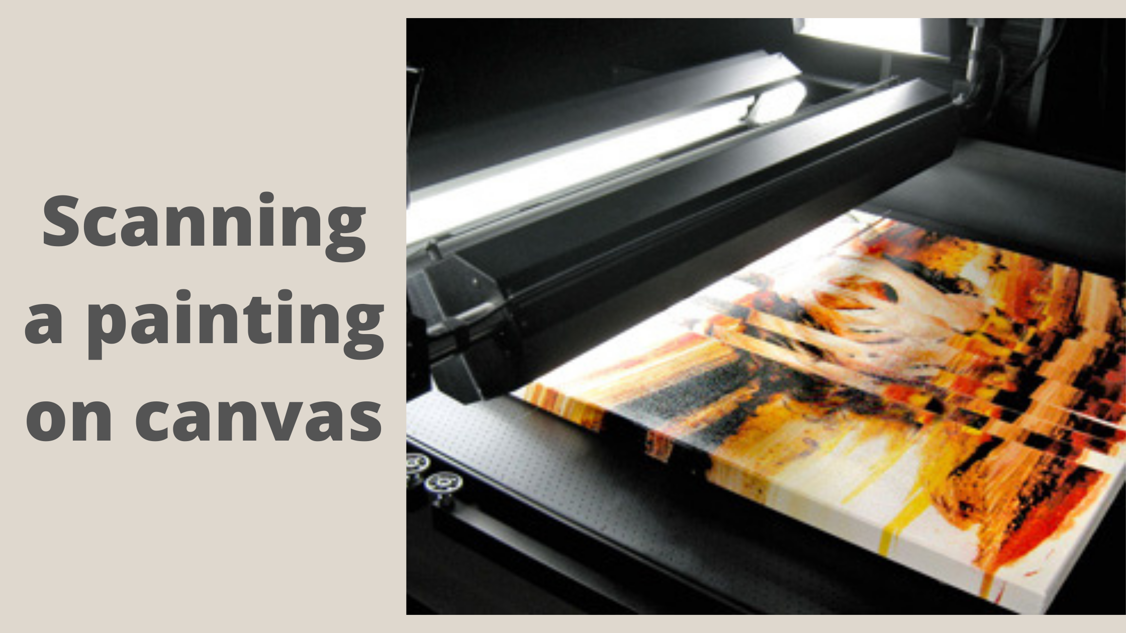 how to scan a painting on canvas