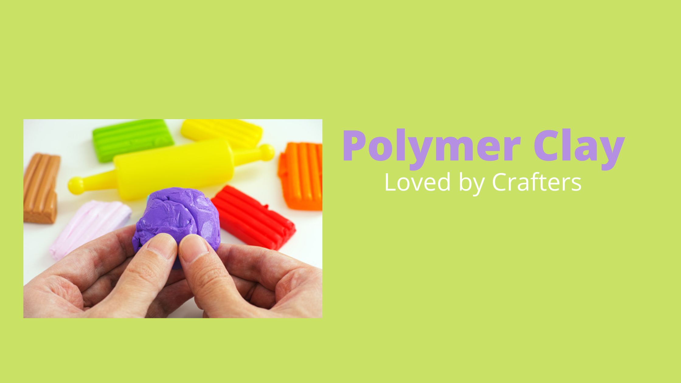 What is a Polymer Clay?